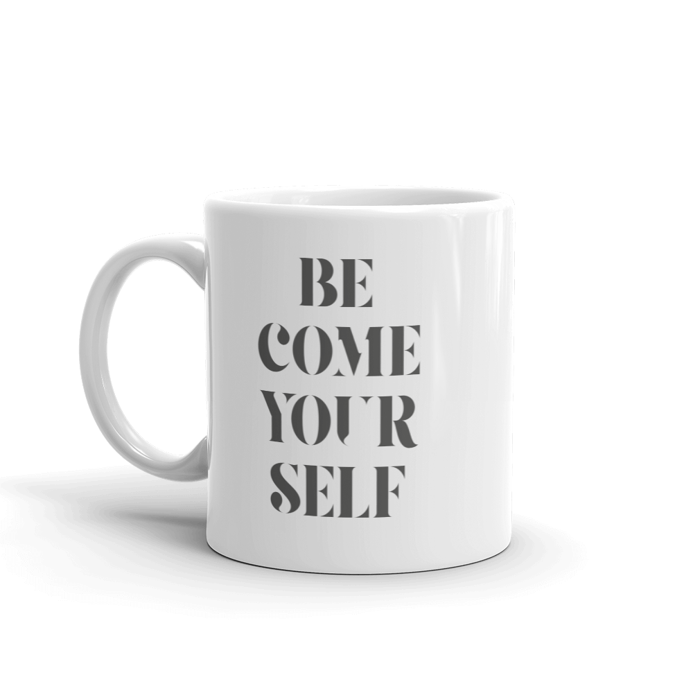 Become Your Self Mug