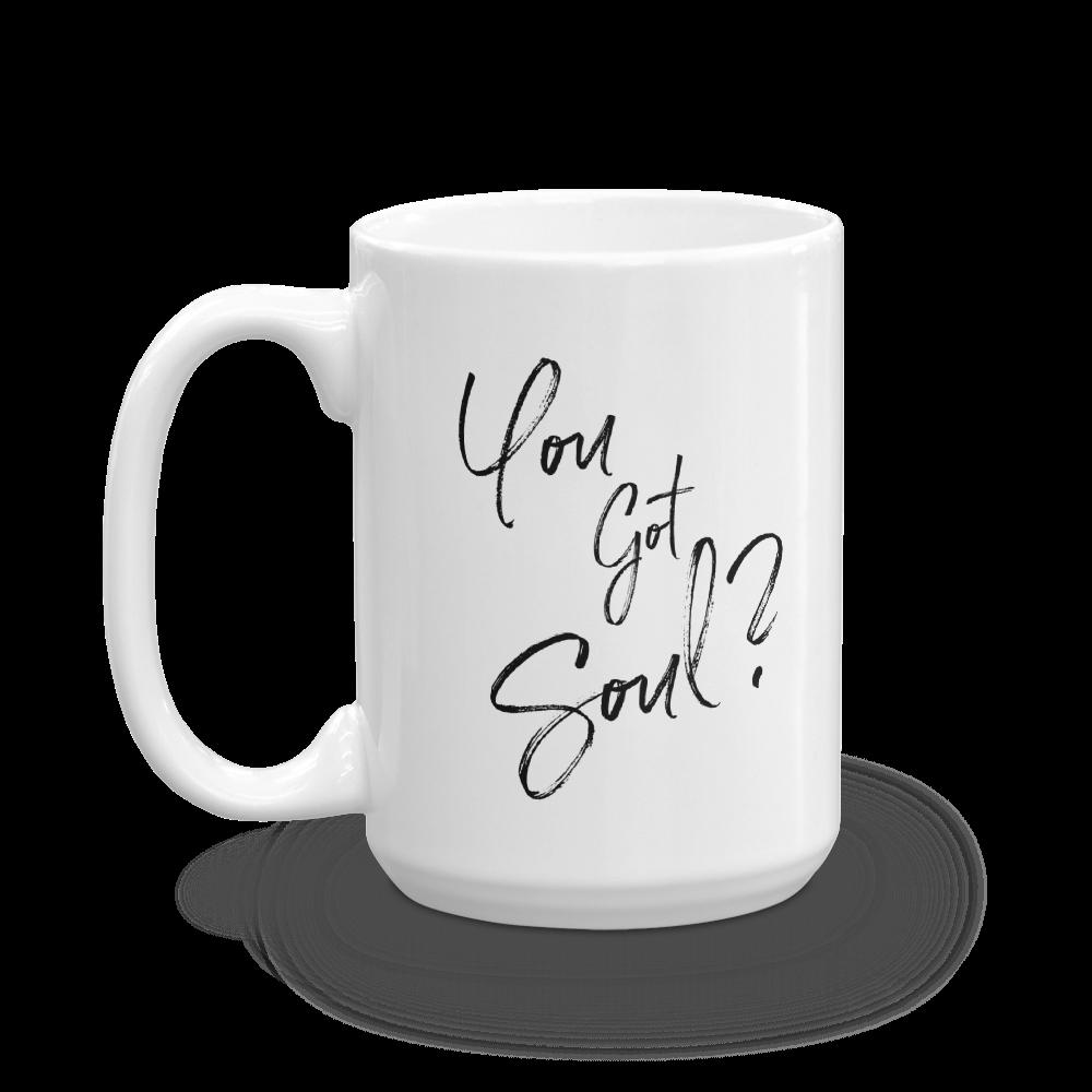 You Got Soul Mug